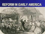 Reform Movements in The Early U.S.