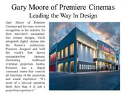 Gary Moore of Premiere Cinemas - Leading the Way In Design