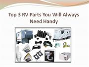 Top 3 RV Parts You Will Always Need Handy