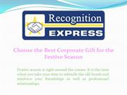 Choose the Best Corporate Gift for the Festive