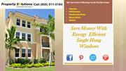 Save Money with Energy efficient Single Hung windows