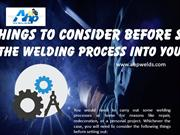 6 Things to Consider Before Starting the Welding Process into Your Hom