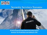 Specialized Security Guard Services for Protection and Safety in GTA