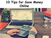 10 Tips for Save Money Online