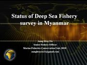 Status of Deep Sea Fishery Survey in Mya