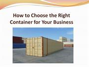 How to Choose the Right Container for Your Business