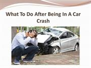 What To Do After Being In A Car Crash