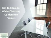 Tips to Consider While Choosing Conference Venue