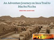 An Adventure Journey on Lares Trek to Machu Picchu