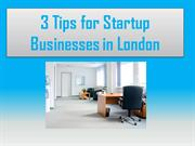 3 Tips for Startup Businesses in London