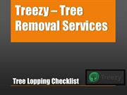 Tree Lopping Checklist by Treezy Tree Removal Services