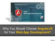 Why You Should Choose AngularJS for Your Web App Development - Angular