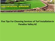 Five tips for choosing services of turf installation in Paradise Valle