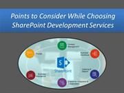 Points to Consider While Choosing SharePoint Development Services