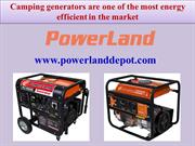 Camping generators are one of the most energy efficient in the market