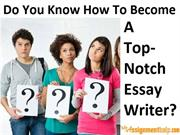 How Students in UK Can Become Top-Notch Essay Writers