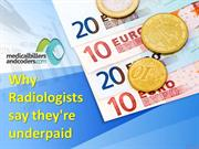 Why Radiologists say they're underpaid
