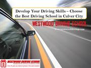 Choose Cluver City Driving School to Develop Driving Skill