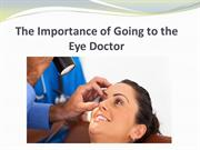 The Importance of Going to the Eye Doctor