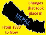 Changes that took place in nepal from 1990 till 2016 by-Yashu