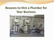 Reasons to Hire a Plumber for Your Business