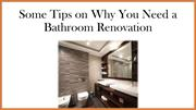 Some Tips on Why You Need a Bathroom Renovation