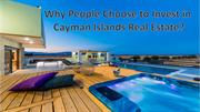Why People Choose to Invest in Cayman Islands Real Estate