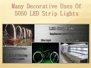 Many Decorative Uses Of 5050 LED Strip Lights