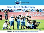Professional Sports Event Company @Deep Immersion Media