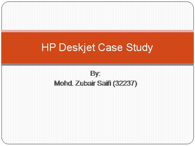 HP Deskjet Case Study |authorSTREAM