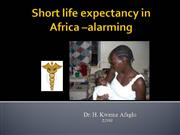 Short life expectancy in Africa  Alarmi