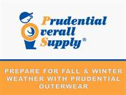 Prepare for Fall & Winter Weather With Prudential Outerwear