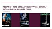 Similarities between film idea and real thriller films