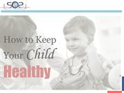 How to Keep Your Child  Healthy - SOS Doctor House Call On Demand