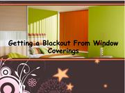Getting a Blackout From Window Coverings