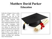 Matthew David Parker - Education