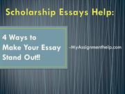 Scholarship Essays Help: 4 Ways to Make Your Essay Stand Out