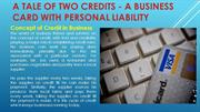 A tale of two credits - A business card with personal liability