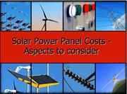 Solar Power Panel Costs - Aspects to consider