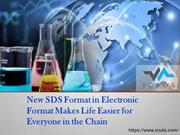 New SDS Format in Electronic Format Makes Life Easier for Everyone in