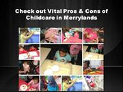 Check out Vital Pros & Cons of Childcare in Merrylands