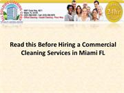 Read this before hiring a Commercial Cleaning Services in Miami FL