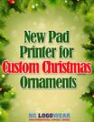 New Pad Printer for Custom Christmas