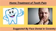 Home Treatment of Tooth Pain