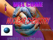 NUCLEAR CHEMISTRY BY CHIRAG