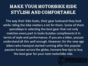 Make Your Motorbike Ride Stylish and Comfortable