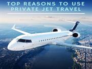 Top Reasons To Use Private Jet Travel
