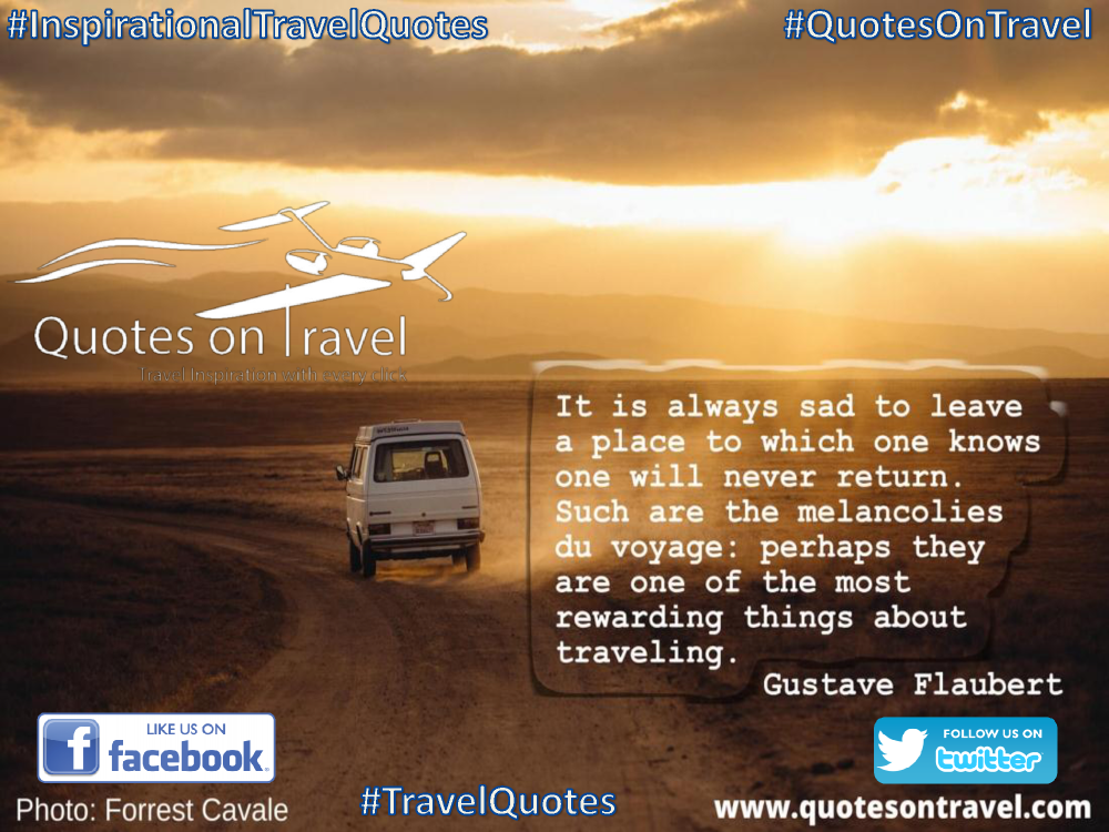 Inspirational Travel Quote By Gustave Flaubert Quotes On
