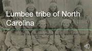Lumbee tribe of North Carolina