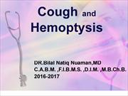 L 6 .APPROACH TO COUGH AND HEMOPTYSIS